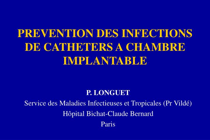 prevention des infections de catheters a chambre implantable n.