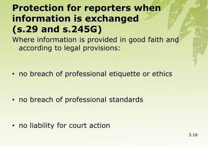 Protection for reporters when information is exchanged