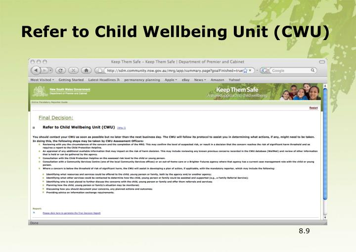 Refer to Child Wellbeing Unit (CWU)