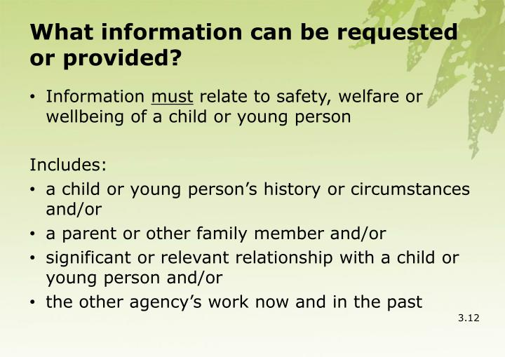 What information can be requested or provided?