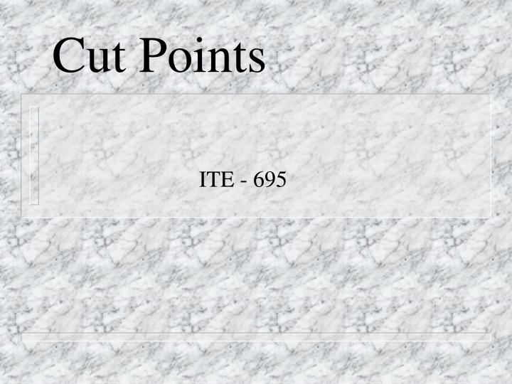cut points n.