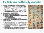 the bible must be correctly interpreted