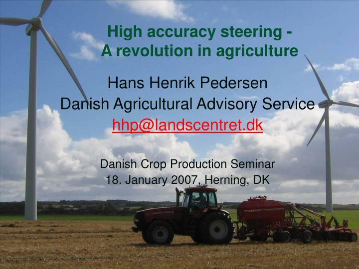 high accuracy steering a revolution in agriculture n.