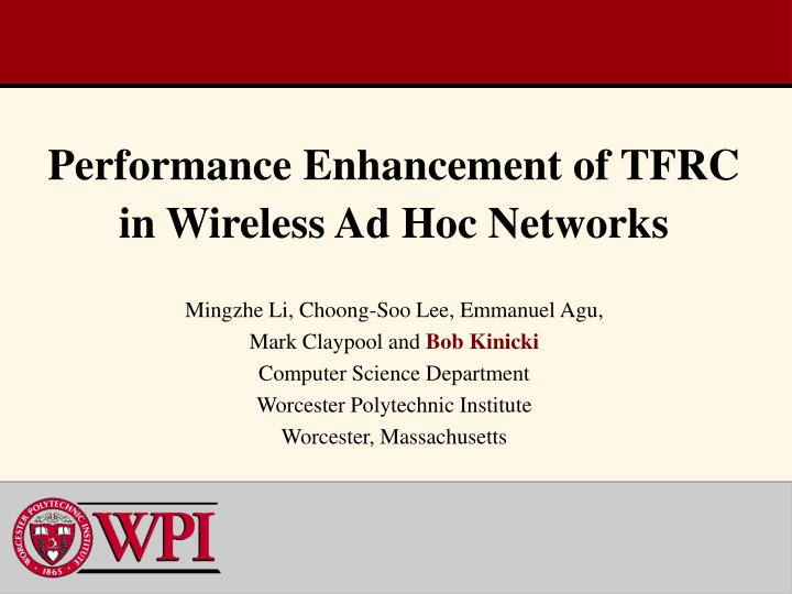 performance enhancement of tfrc in wireless ad hoc networks n.