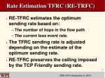 rate estimation tfrc re trfc