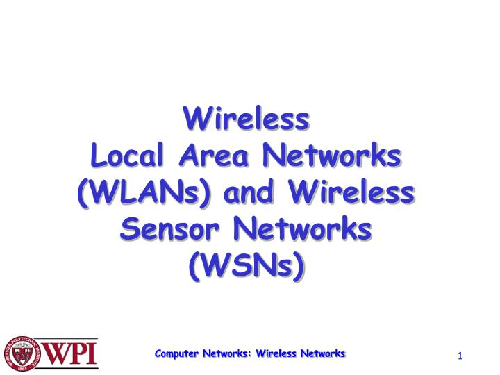 wireless local area networks wlans and wireless sensor networks wsns
