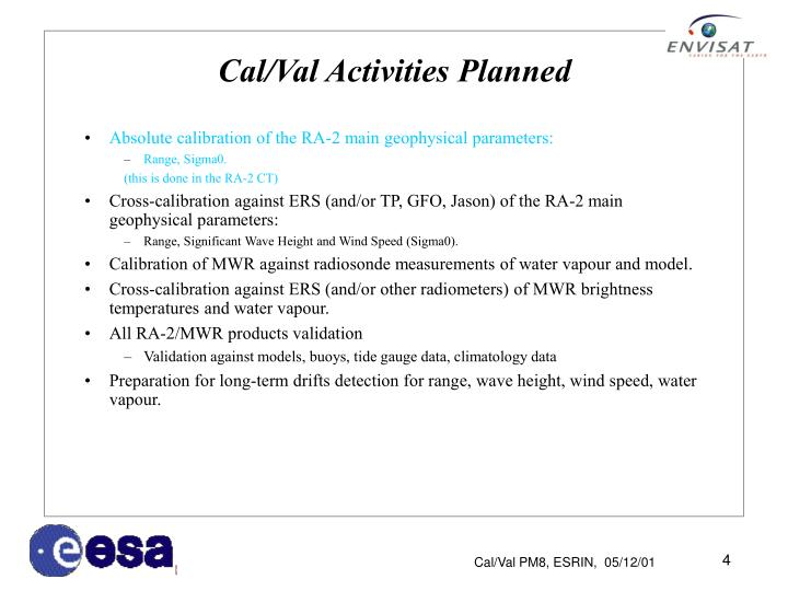 Cal/Val Activities Planned