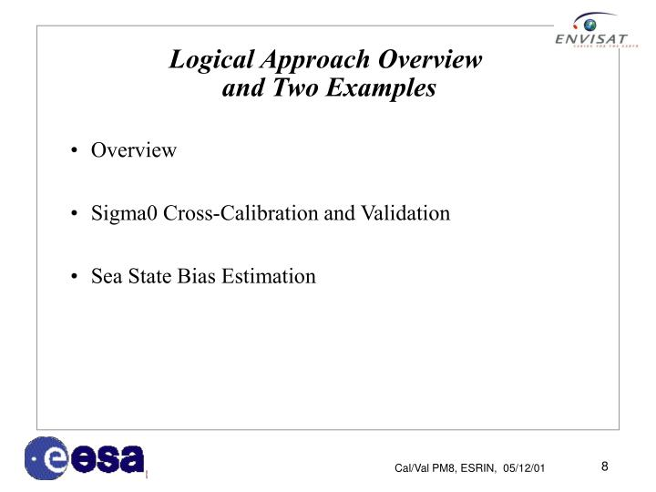 Logical Approach Overview