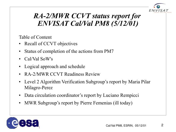 Ra 2 mwr ccvt status report for envisat cal val pm8 5 12 01
