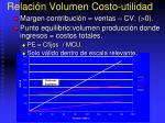 relaci n volumen costo utilidad
