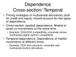 dependence cross section temporal