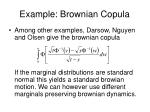 example brownian copula