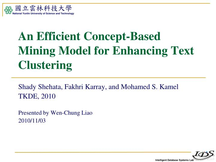 an efficient concept based mining model for enhancing text clustering n.