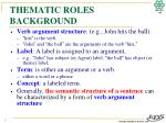thematic roles background