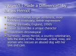 haven t i made a difference by james herriot