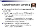 approximating by sampling