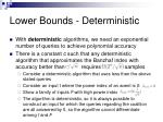 lower bounds deterministic