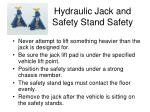 hydraulic jack and safety stand safety
