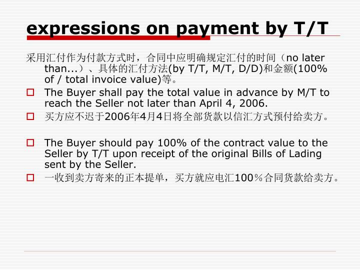 expressions on payment by T/T