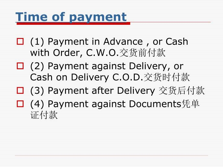 Time of payment