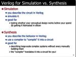 verilog for simulation vs synthesis