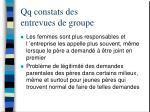 qq constats des entrevues de groupe