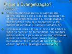 o que evangeliza o defini o