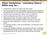 other limitations voluntary failure ngos may be