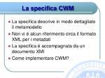 la specifica cwm
