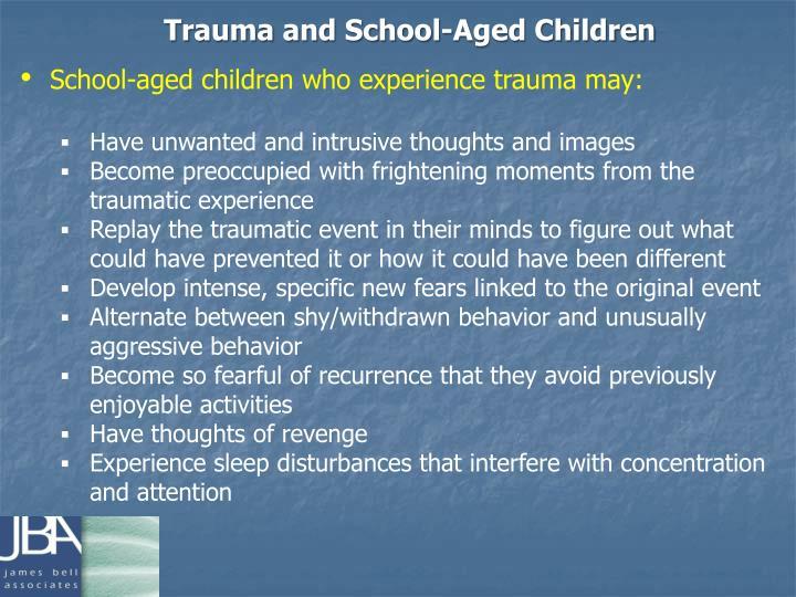 Trauma and School-Aged Children