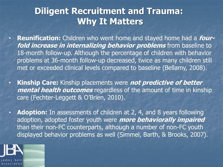 Diligent Recruitment and Trauma: