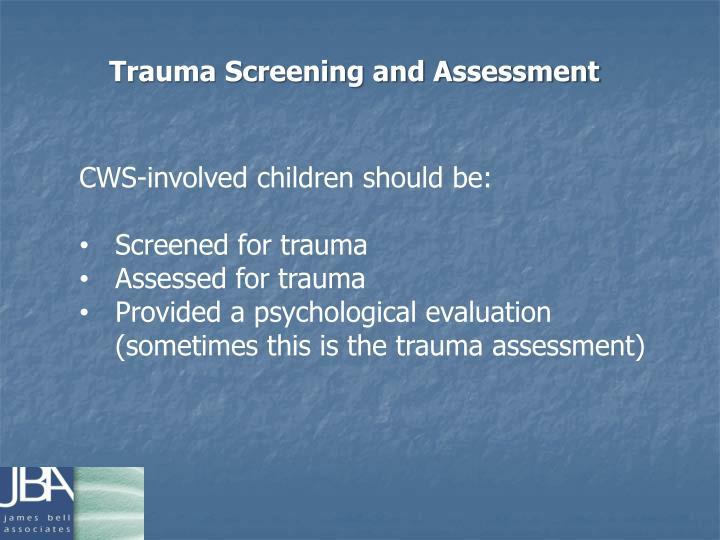 Trauma Screening and Assessment
