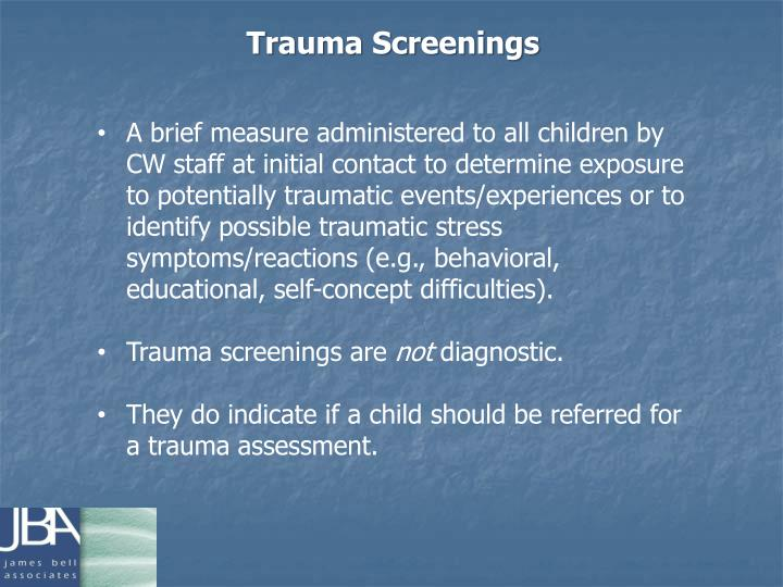 Trauma Screenings