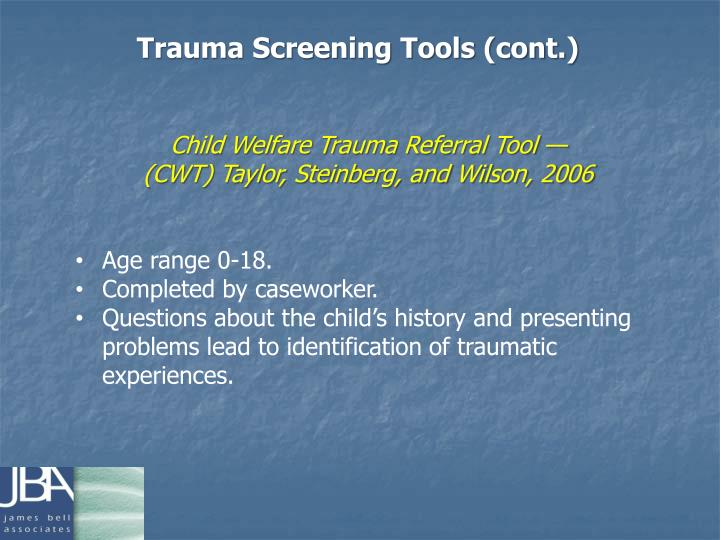 Trauma Screening Tools (cont.)