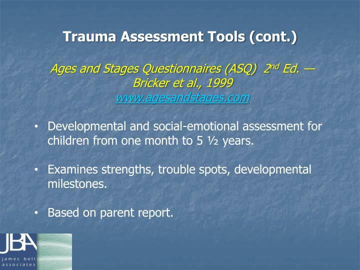 Trauma Assessment Tools (cont.)