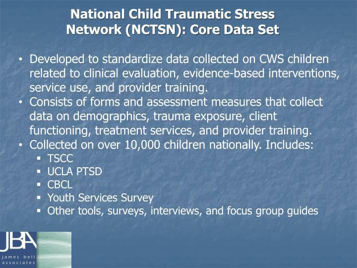 National Child Traumatic Stress Network (NCTSN): Core Data Set
