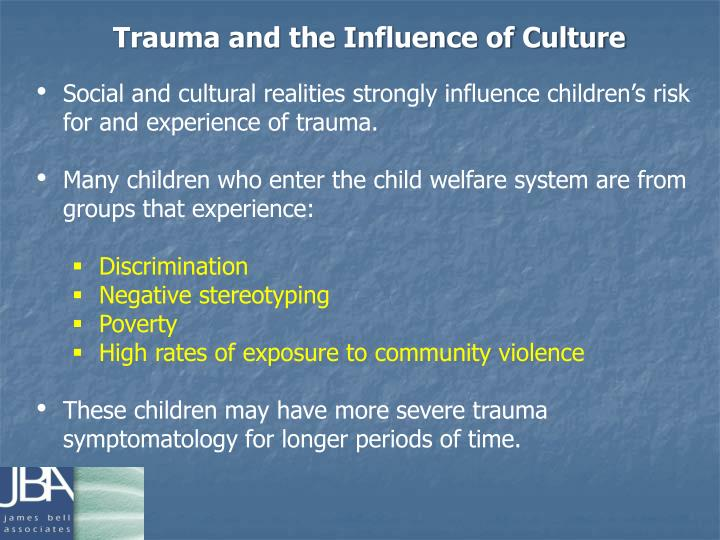 Trauma and the Influence of Culture