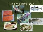 sea food that s good