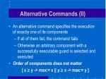 alternative commands ii