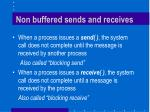 non buffered sends and receives
