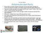 port dan address antarmuka dan ports