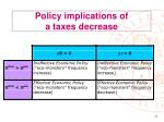 policy implications of a taxes decrease