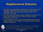 neighborhood statistics