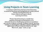 using projects in team learning