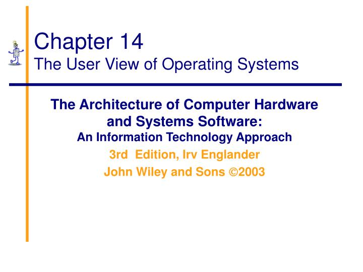 chapter 14 the user view of operating systems n.