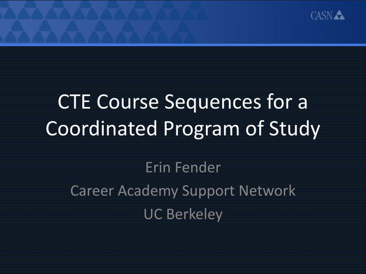 cte course sequences for a coordinated program of study n.