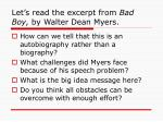 let s read the excerpt from bad boy by walter dean myers