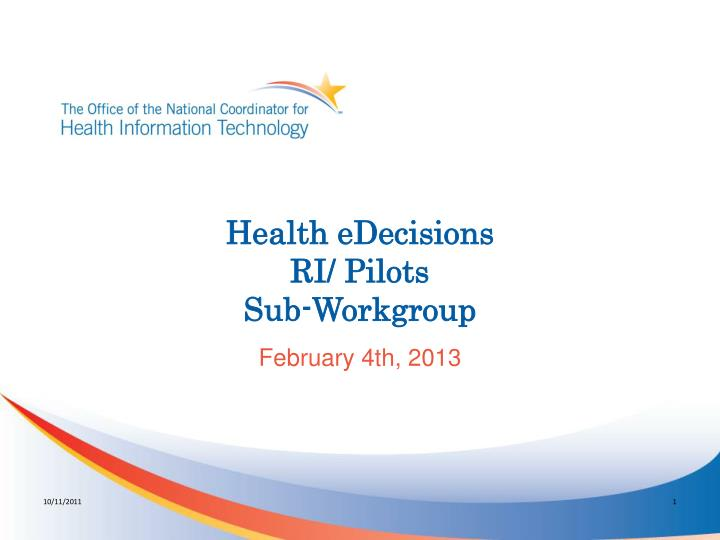 health edecisions ri pilots sub workgroup n.