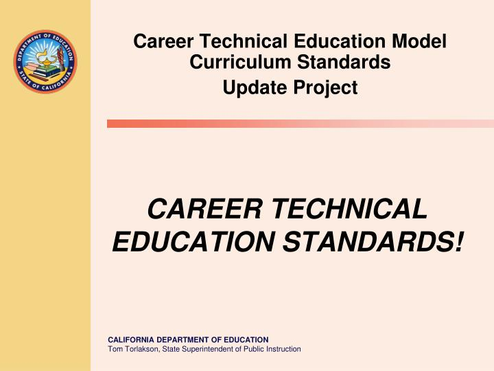 career technical education model curriculum standards update project n.
