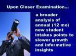 upon closer examination1